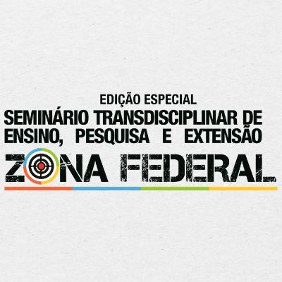 Anais do Seminário Transdisciplinar de Ensino, Pesquisa e Extensão – Zona Federal