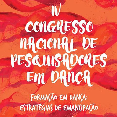 Anais do IV Congresso Nacional de Pesquisadores em Dança