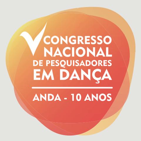 Anais do V Congresso Nacional de Pesquisadores em Dança