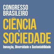 CONGRESSO BRASILEIRO CIÊNCIA E SOCIEDADE
