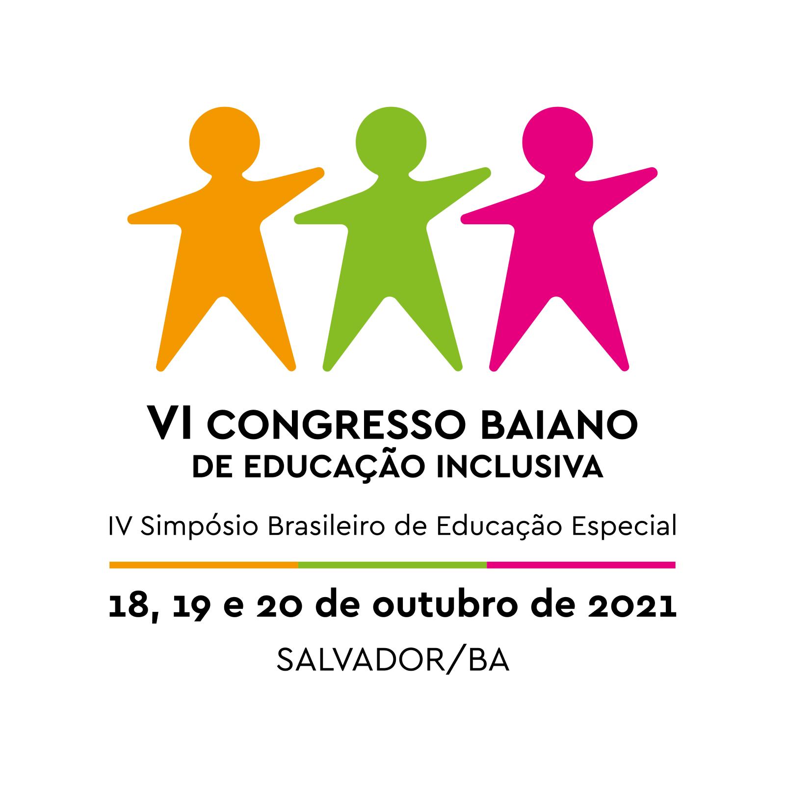 Anais do VI Congresso Baiano de Educação Inclusiva e IV Simpósio Brasileiro de Educação Especial