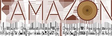 Anais do Fórum de Anatomistas de Madeira da Amazônia
