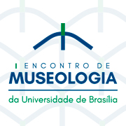 Anais do Encontro de Museologia da UNB